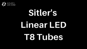 Sitler's linear led t8 tubes
