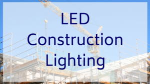 LED Construction Lighting