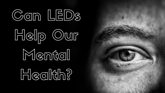 LEDs and Mental Health